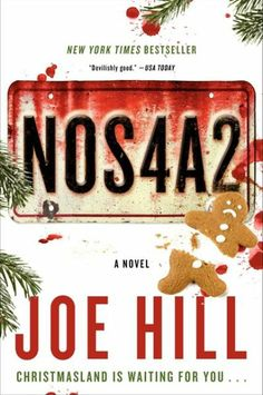 NOS4A2-really great book.  it's between this one and heart shaped box that he wrote of being my favorite of his.