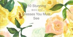 cool 10 BHLDN Dresses You Must See