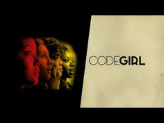 CODEGIRL OFFICIAL TRAILER - YouTube