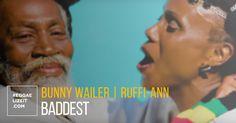 Bunny Wailer feat. Ruffi-Ann - Baddest (VIDEO)  #baddest #BunnyWailer #BunnyWailer #Ruffi-Ann #Ruffi-Ann #SolomonicProductions