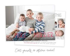 The More the Merrier Christmas Birth Announcement Send a Christmas Birth Announcement with this The More the Merrier template! Announce the arrival of your new bundle of joy to family and friends along with your family Christmas card! Edit the template in minutes and print today. No software needed! Holiday Birth Announcement, Birth Announcement Template, Family Christmas Cards, Merry Christmas, Holiday Cards, Christmas Card Template, Printable Christmas Cards, Costco Home, Software