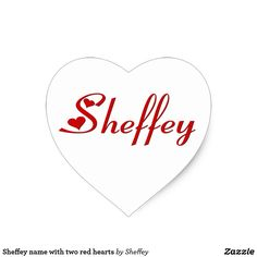 Sheffey name with two red hearts heart stickers