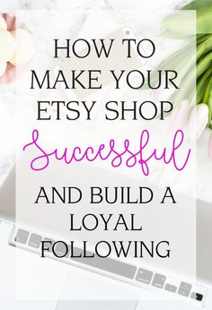 Check out these effective ways to make your Etsy shop successful! They're all super easy to implement and essential for making your customers happy. Craft Business, Home Based Business, Creative Business, Business Tips, Online Business, Business Planning, Business Marketing, Content Marketing, Internet Marketing