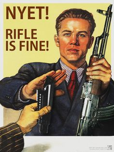 "RIFLE IS FINE - Parody Soviet AK47 poster, 24""x36"" print on Etsy, $24.99"