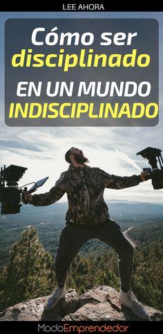 En un mundo lleno de distracciones caer en la indisciplina es muy fácil. Por ese motivo es muy común preguntarnos cómo ser más disciplinado.