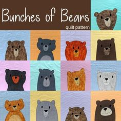 So many cute bears! Make a cuddly bear quilt in your favorite colors! The pattern includes templates for thirteen adorable bears. Baby Boy Quilt Patterns, Applique Quilt Patterns, Baby Boy Quilts, Felt Applique, Kid Quilts, Applique Ideas, Girls Quilts, Softie Pattern, Quilt As You Go