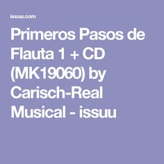Primeros Pasos de Flauta 1 + CD (MK19060) by Carisch-Real Musical - issuu