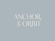 Anchor & Orbit Logo designed by Chelsey Dyer Studio. Freelance Graphic Design, Graphic Design Typography, Logo Inspiration, Logo Branding, Branding Design, Brand Identity, Web Design, Word Mark Logo, Education Logo