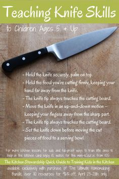 How to Teach Knife Skills to Children Ages (get the mini ecourse on Training Kids in the Kitchen for free, SIX days only, through April (Baking With Kids Activities) Kids Cooking Recipes, Cooking Classes For Kids, Cooking School, Kids Meals, Cooking Tips, Real Food Recipes, Cooking Steak, Cooking Turkey, Kids Cooking Activities