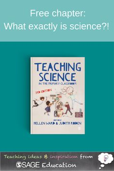 Are you teaching science for the first time? Or want to know more about the theories of teaching science? We've posted a free chapter here which talks about what exactly science is, and children's perceptions of science. Primary Science, Teaching Science, Secondary School, Primary School, Scientific Skills, What Is Science, Teacher Education, Primary Classroom, Science Lessons