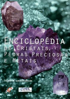Cristais, pedras preciosas e metais. Enciclopédia. Minerais.