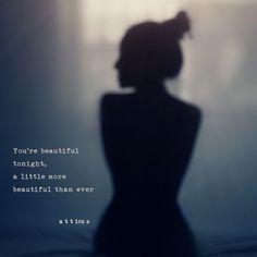 'Tonight' #atticuspoetry #atticus #poetry #poem #loveherwild #beautiful #tonight #forever @wilderpoetry