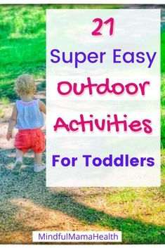 21 Fun and Inexpensive Summer Activities for Toddlers - Mindful Mama Health