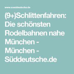 (9+)Schlittenfahren: Die schönsten Rodelbahnen nahe München - München - Süddeutsche.de