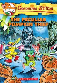 Geronimo Stilton: The Peculiar Pumpkin Thief (Geronimo Stilton Series #42)