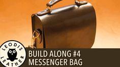 Leather Build Along #4: Messenger Bag