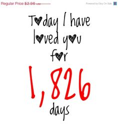 ON SALE Today I have loved you for ... days by SweetCheeksDigitals, $1.78