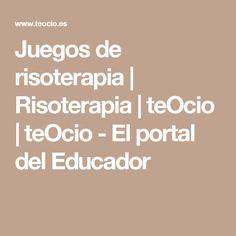 Juegos de risoterapia | Risoterapia | teOcio | teOcio - El portal del Educador Spanish Games, Diy Storage Boxes, Brain Gym, Therapy Tools, Ice Breakers, Yoga For Kids, Love My Job, Summer School, Social Work