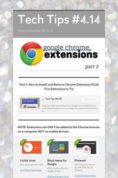 Tech Tips #4.14 - Google Chrome Extensions Part 2