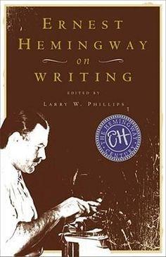 Ernest #Hemingway on #Writing