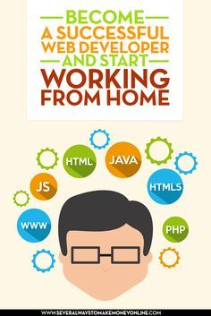 Become a successful web developer and start working from home. Learn where to find the best web development online trainings and the best sites to apply for web development freelance jobs. You will also find a list of websites that contain valuable information for those interested in pursuing this field as a career.