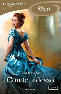 Download Con Te Adesso i Romanzi Oro Di Lisa Kleypas PDF Libro