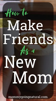 One of the hardest parts of becoming a mom is how lonely you feel. Making friends is hard. Use these tips to make REAL friends. Total Money Makeover, Postpartum Anxiety, Natural Lifestyle, Going Natural, Real Friends, Work From Home Moms, Infant Activities, New Moms, Mental Health