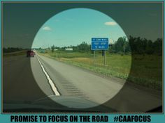 Promise To Focus On The Road ~ #CAAFocus ~ #WordlessWednesday