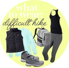 What to Wear for a Difficult Hike