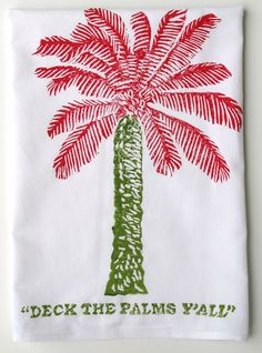 """Red & Green """"Deck The Palms Y'all"""" Kitchen Towel: Beach Decor, Coastal Home Decor, Nautical Decor, Tropical Island Decor & Beach Cottage Furnishings by harriet Coastal Christmas Decor, Nautical Christmas, Winter Christmas, Coastal Decor, Tropical Decor, Coastal Style, Coastal Living, Christmas 2019, Tropical Christmas Decorations"""