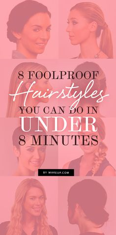 Need some new hair inspiration? Here's some hairspiration for you! We pulled together 8 totally easy hairstyles, and the best part is - they can be done in under 8 minutes!