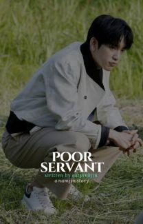 Poor Servant [NamJin] von eatpinkjin
