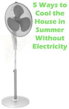 5 Ways to Cool the House in Summer Without Electricity~~Oh I gotta read this one. If it works in Texas, it'll work anywhere! Energy Saving Tips, Save Energy, Hack My Life, Life Hacks, Heating And Air Conditioning, Heating And Cooling, Things To Know, Clean House, Good To Know