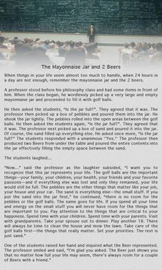 The Mayonnaise Jar and 2 Beers