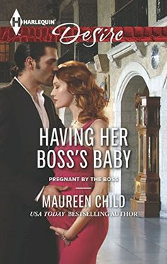 Having Her Boss's Baby (Pregnant by the Boss) - Maureen Child  AVAILABLE 8/1/15  READ AND REVIEW:   HAVING HER BOSS'S BABY BY MAUREEN CHILD https://plus.google.com/+IshaColeman677/posts/DwmbkuVuMnx