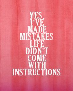Mistakes in life
