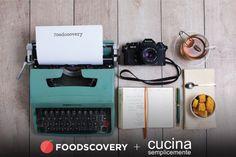Foodscovery e Cucina Semplicemente http://www.cucinasemplicemente.it/foodscovery-cucina-semplicemente/