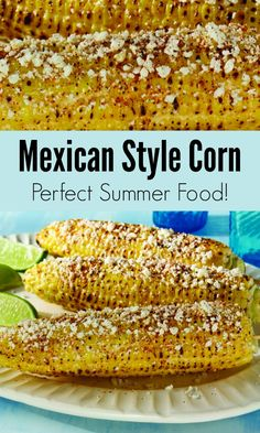 Mexican Corn Recipe - Perfect for a Backyard BBQ or Cinco. Mexican Corn Recipe - Perfect for a Backyard BBQ or Cinco de Mexican Corn Recipe - Perfect for a Backyard BBQ or Cinco de Mayo for Christmas Sweet Corn Recipes, Mexican Food Recipes, Great Recipes, Favorite Recipes, Mexican Dishes, Mexican Cooking, Fast Recipes, Von 5 Bis 7, Side Dish Recipes