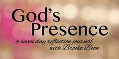 Holy Yoga Shop - Bible Studies By Brooke Boon: God's Presence: A Seven Day Reflection J