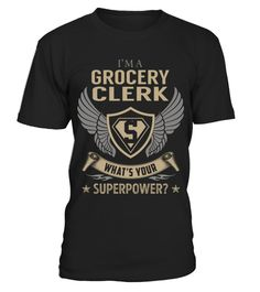 """# Grocery Clerk - Superpower .  Special Offer, not available anywhere else!      Available in a variety of styles and colors      Buy yours now before it is too late!      Secured payment via Visa / Mastercard / Amex / PayPal / iDeal      How to place an order            Choose the model from the drop-down menu      Click on """"Buy it now""""      Choose the size and the quantity      Add your delivery address and bank details      And that's it!"""