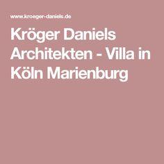 Kröger Daniels Architekten   Villa In Köln Marienburg