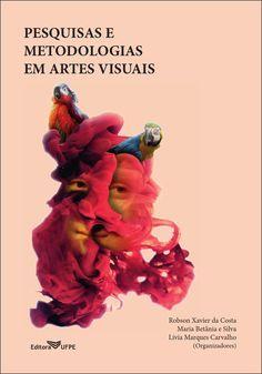 Pesquisas e Metodologias em Artes Visuais  Este livro é uma produção do Programa de Pós-Graduação em Artes Visuais UFPE/UFPB. Apresenta discussões abrangentes por meio de pesquisas que perpassam conceitos, conteúdos, processos e práticas metodológicas em Artes Visuais em espaços formais e não-formais de ensino, em espaços culturais, em comunidades e grupos específicos nas mais diversas etapas e experiências educacionais. Abre debates que envolvem histórias de arte e questões teóricas que…