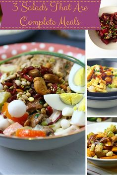 3 Salads That Are Complete Meals. Filling, healthy and delicious, this is all you need for dinner.