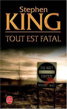 Amazon.fr - Tout est fatal - Stephen King - Livres