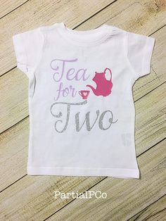 Tea for TWO toddler shirt, Tea party birthday, glitter, custom colors 2yr Old Birthday, 2nd Birthday Shirt, Girl Birthday Themes, Girl Themes, Tea Party Birthday, Birthday Ideas, 1 Year Old Girl, Two Year Olds, Shirts For Girls