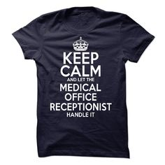 Medical Office Receptionist T Shirt, Hoodie, Sweatshirts