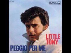 Little Tony - Peggio per me (1967)