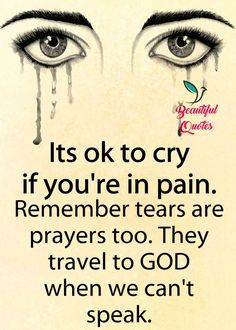 #quotes #tears #prayers #pain