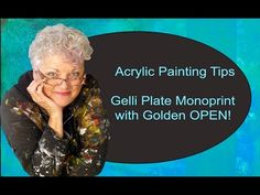 ▶ Acrylic Painting Tips; Gelliplate Monoprint with Golden OPEN - YouTube