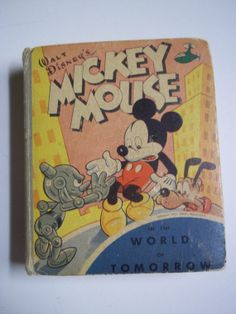 Mickey Mouse and the World of Tomorrow Better Little Book #1444 1948
